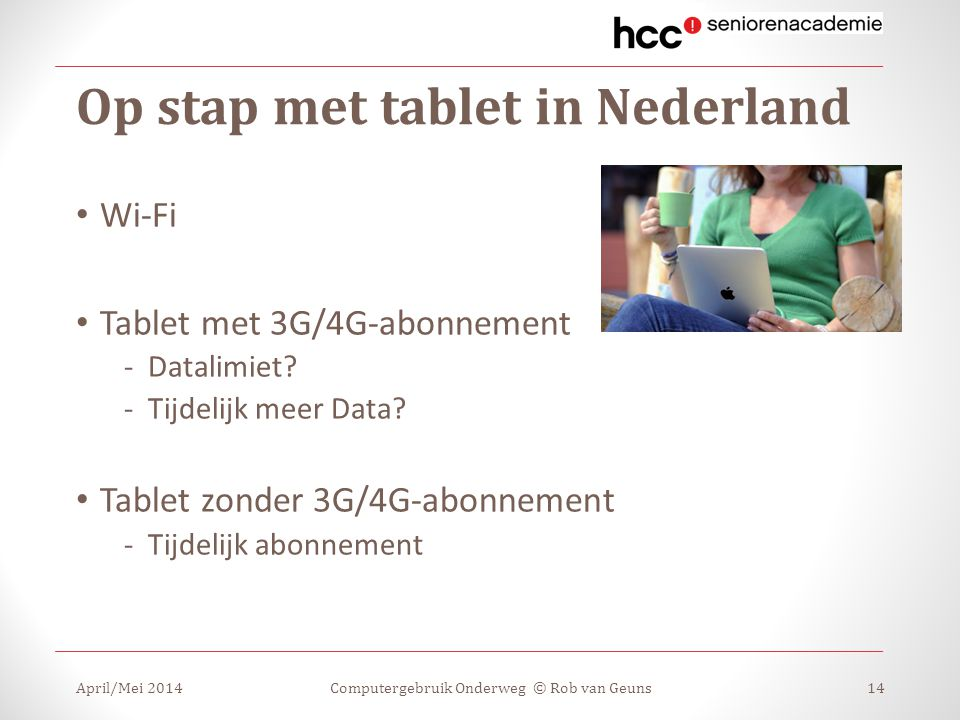 Op stap met tablet in Nederland