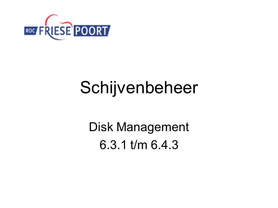 Schijvenbeheer Disk Management 6.3.1 t/m 6.4.3