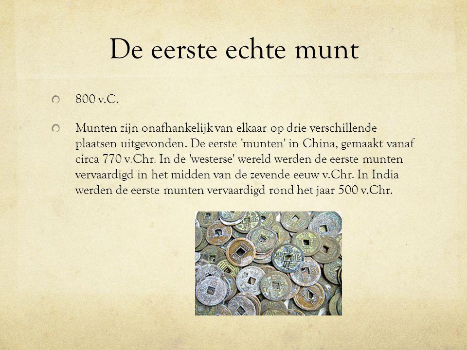 De eerste echte munt 800 v.C.