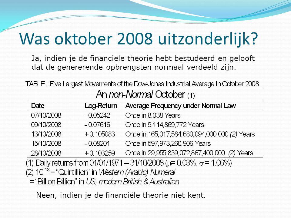 Was oktober 2008 uitzonderlijk
