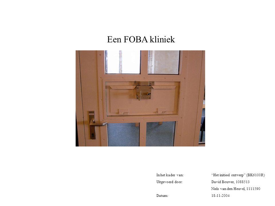 Een FOBA kliniek In het kader van: Het initieel ontwerp (BK6100R)