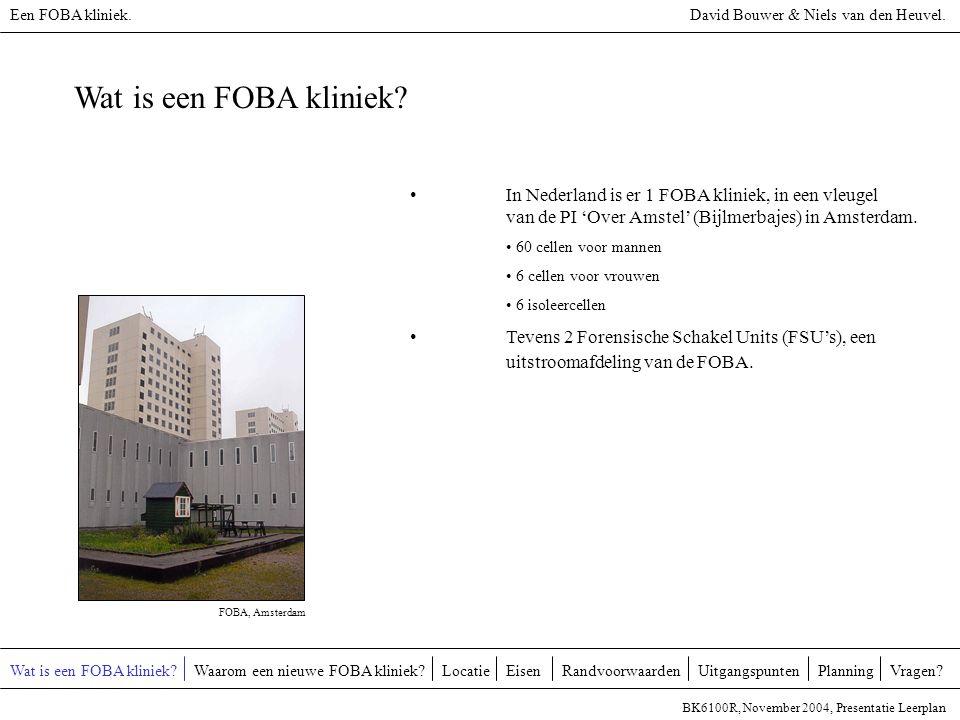 Een FOBA kliniek. David Bouwer & Niels van den Heuvel. Wat is een FOBA kliniek