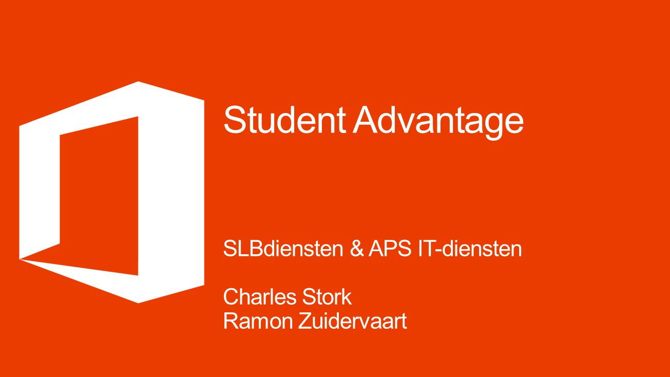 Student Advantage SLBdiensten & APS IT-diensten Charles Stork