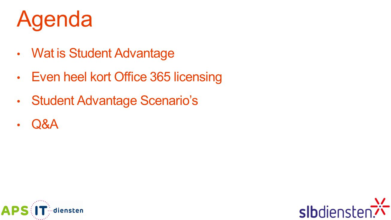 Agenda Wat is Student Advantage Even heel kort Office 365 licensing