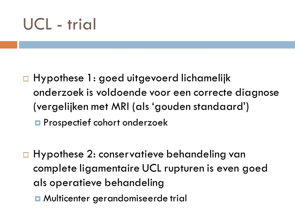 UCL - trial