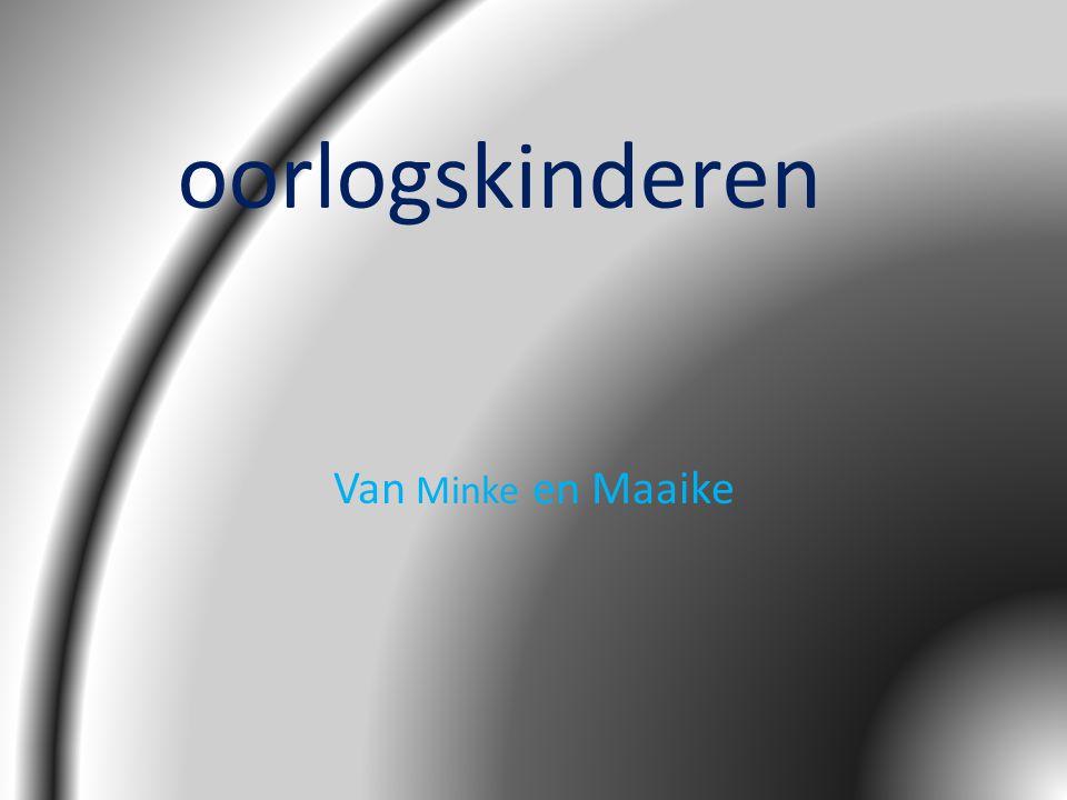 oorlogskinderen Van Minke en Maaike
