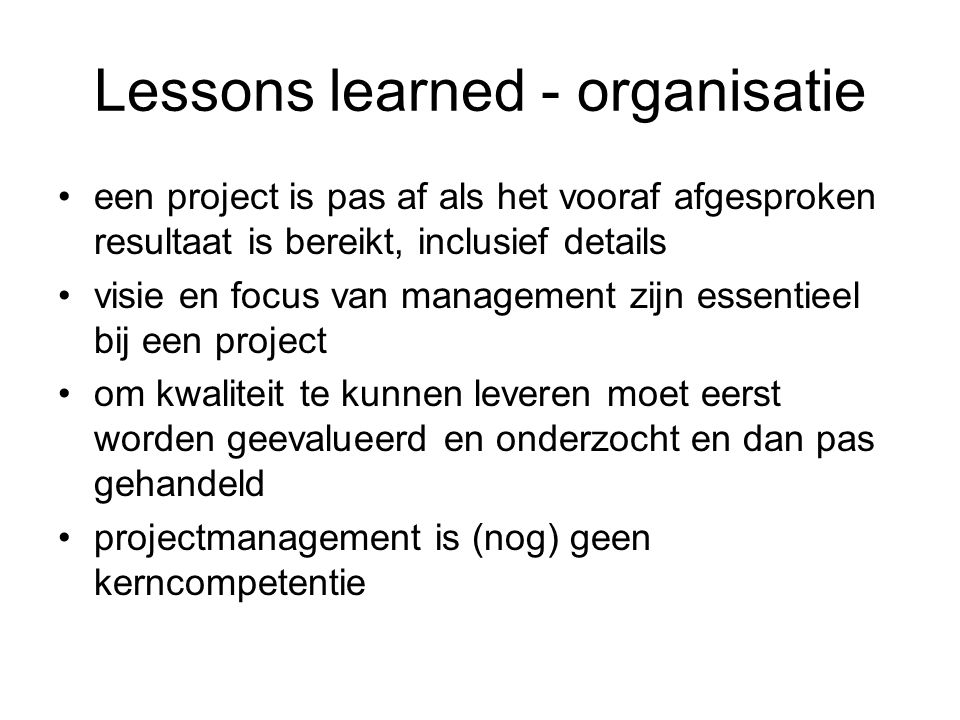 Lessons learned - organisatie