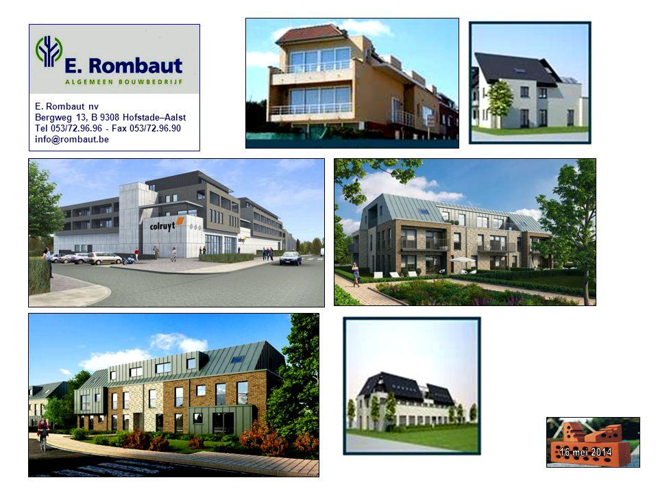 E. Rombaut nv Bergweg 13, B 9308 Hofstade–Aalst. Tel 053/72.96.96 - Fax 053/72.96.90. info@rombaut.be.