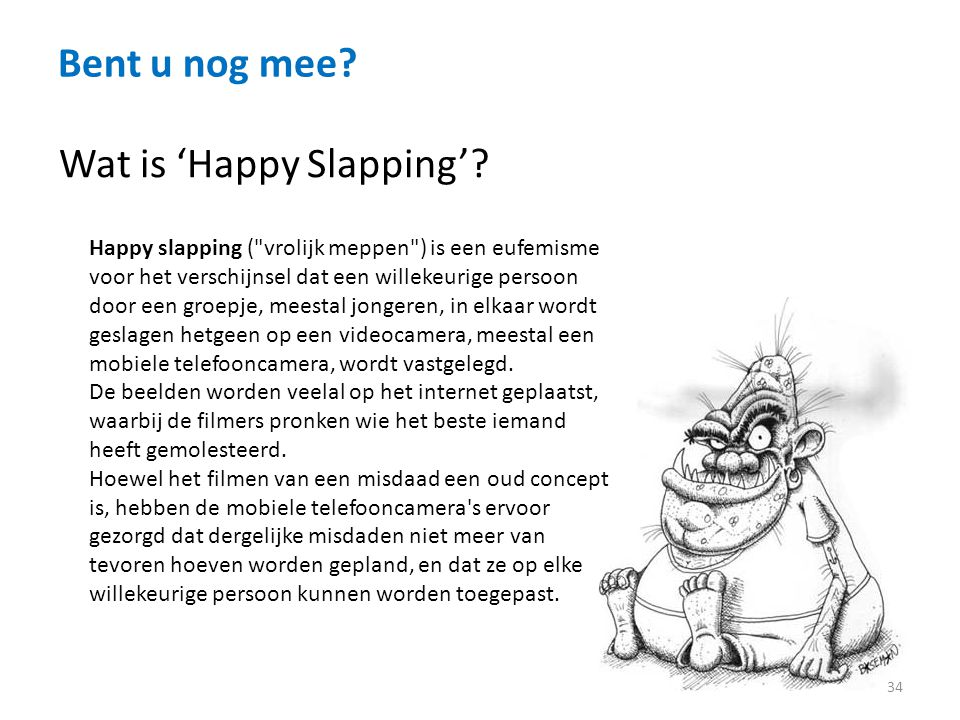 Wat is 'Happy Slapping'