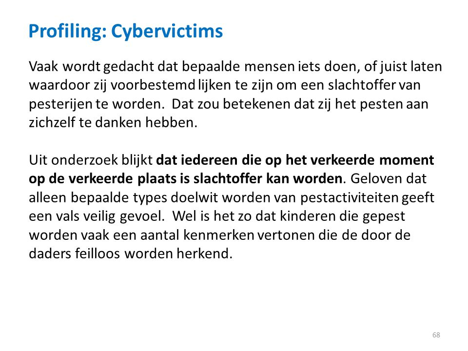 Profiling: Cybervictims