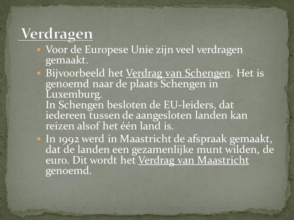 Verdragen Voor de Europese Unie zijn veel verdragen gemaakt.