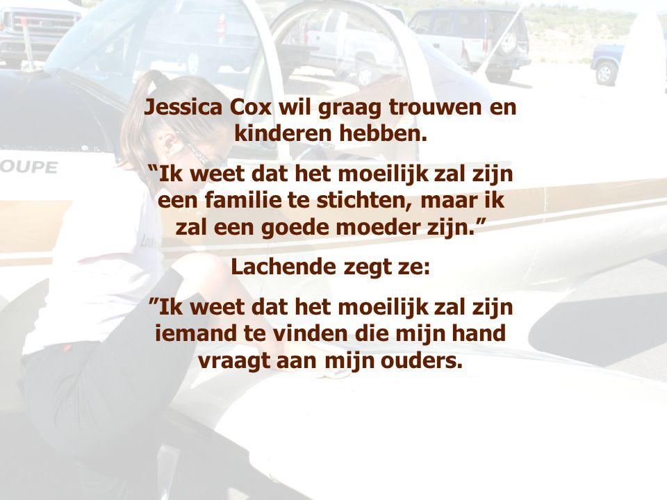 Jessica Cox wil graag trouwen en kinderen hebben.