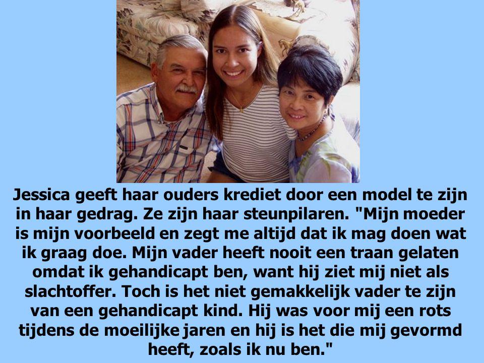 Jessica geeft haar ouders krediet door een model te zijn in haar gedrag.