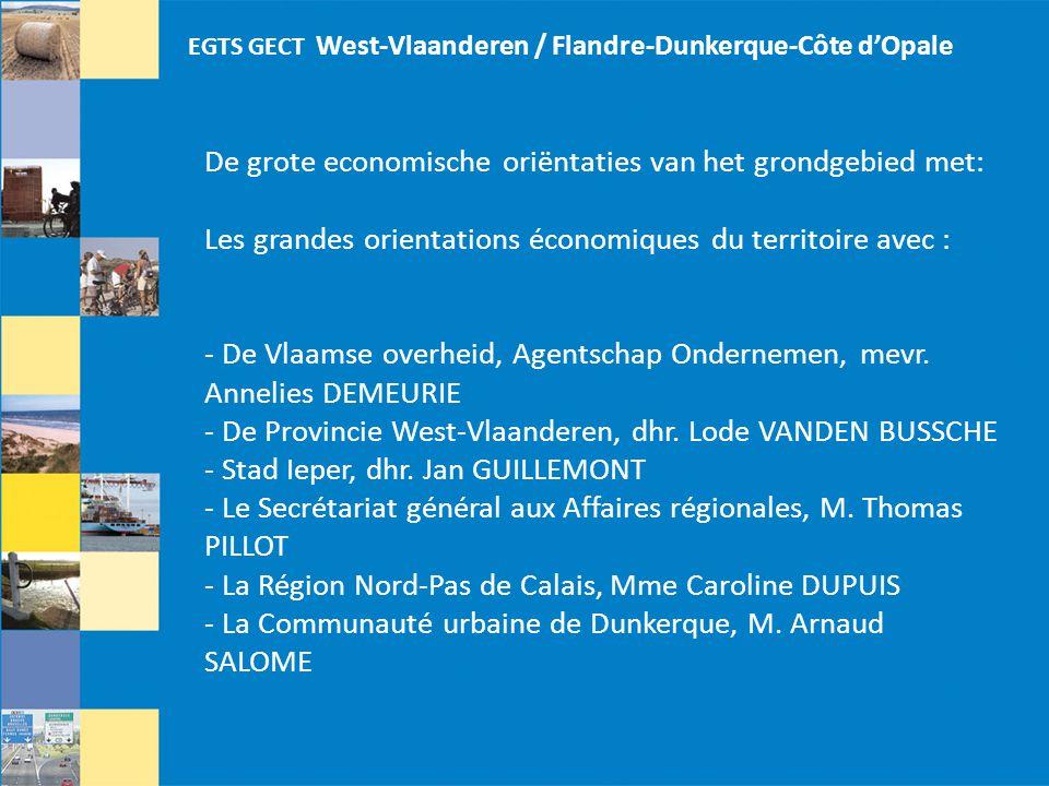 De grote economische oriëntaties van het grondgebied met: