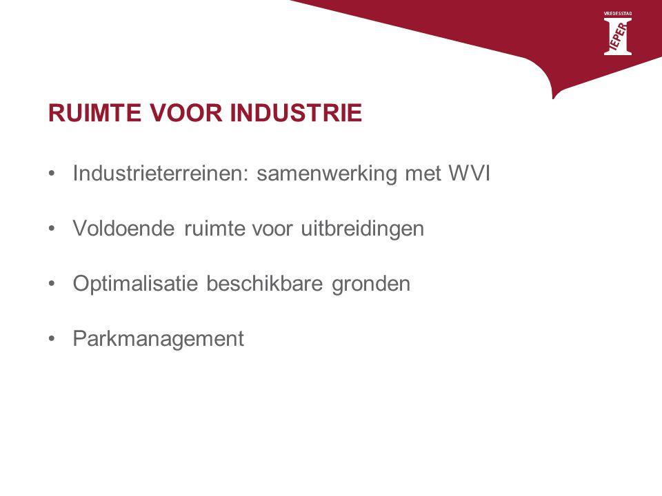RUIMTE VOOR INDUSTRIE Industrieterreinen: samenwerking met WVI