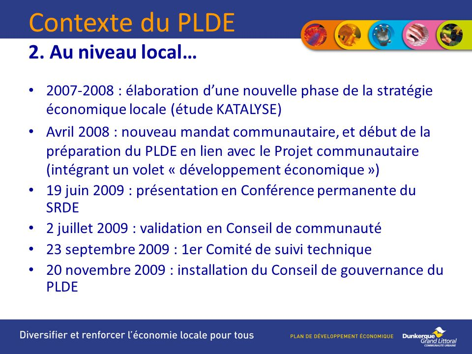 Contexte du PLDE 2. Au niveau local…
