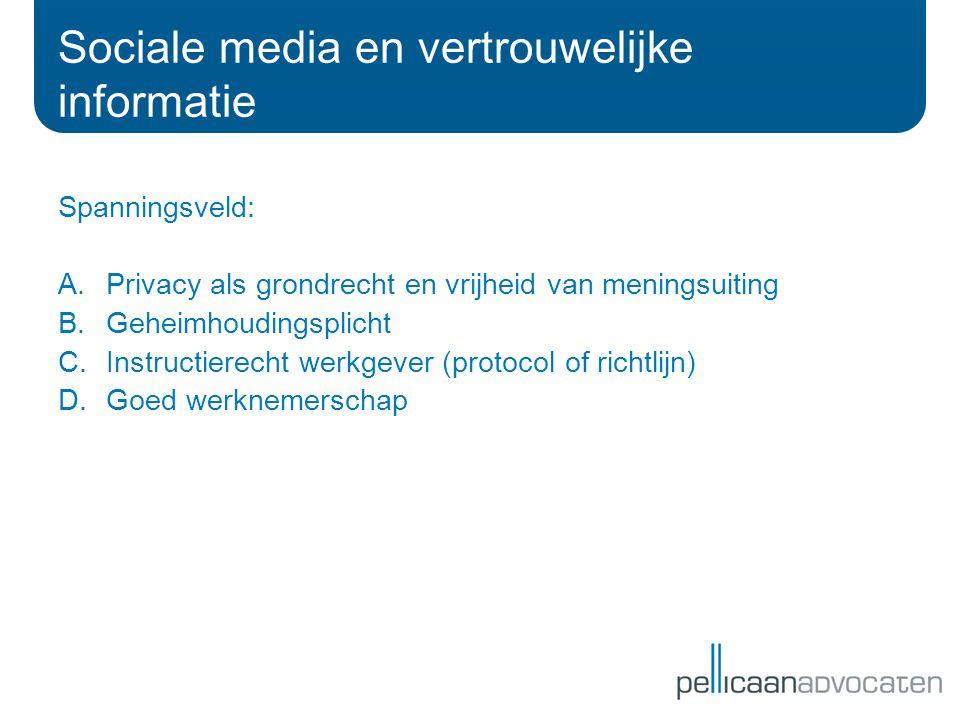 Sociale media en vertrouwelijke informatie