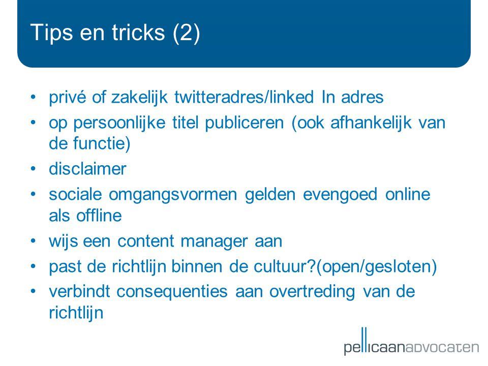 Tips en tricks (2) privé of zakelijk twitteradres/linked In adres
