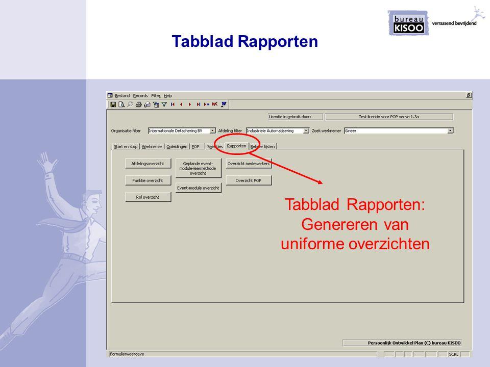 Tabblad Rapporten: Genereren van uniforme overzichten