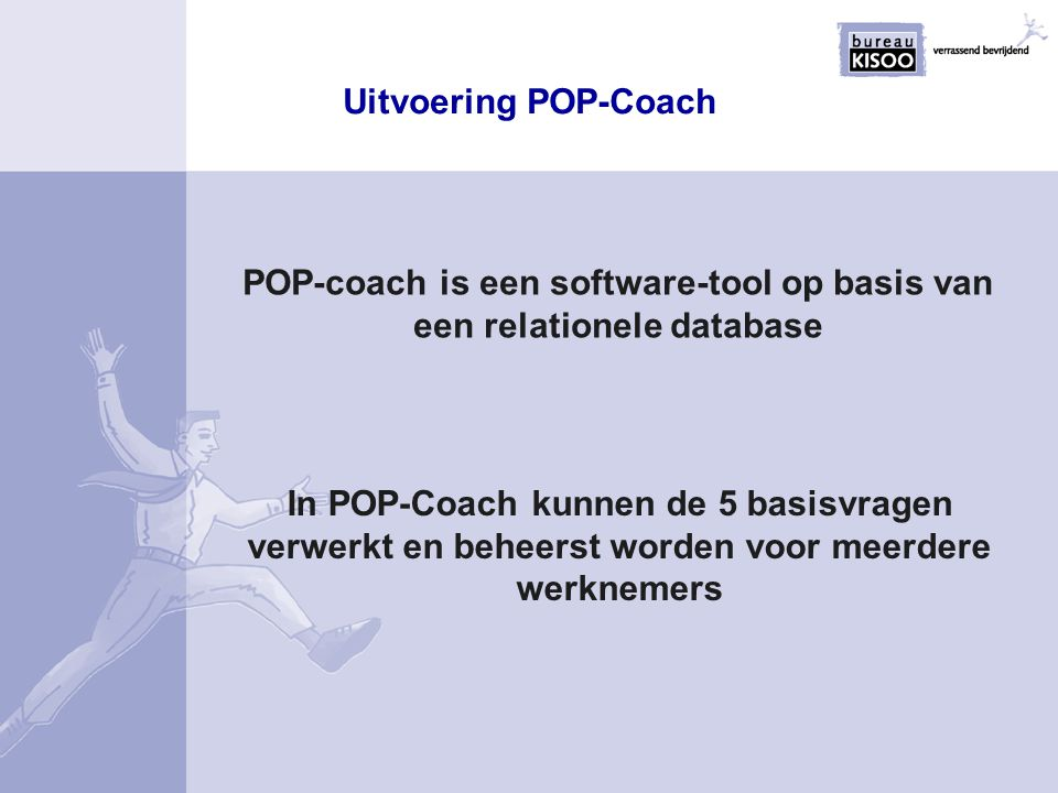 POP-coach is een software-tool op basis van een relationele database