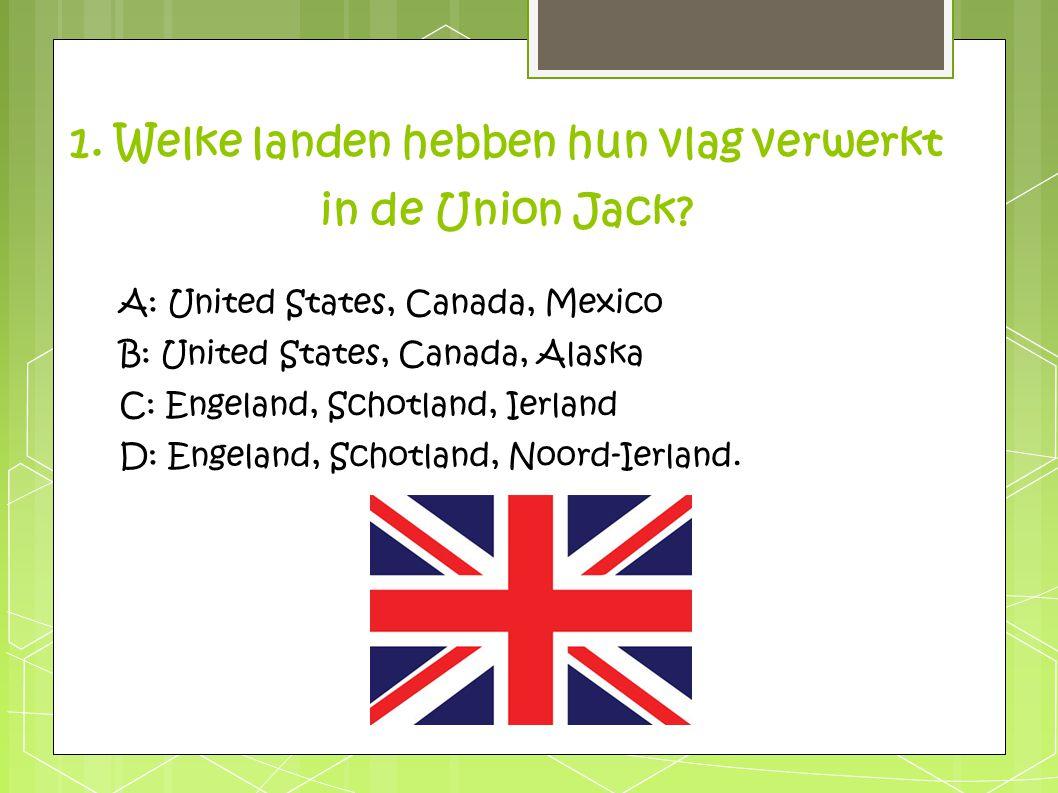 1. Welke landen hebben hun vlag verwerkt in de Union Jack