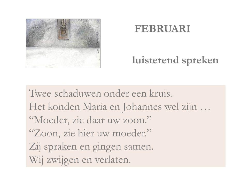 FEBRUARI luisterend spreken.