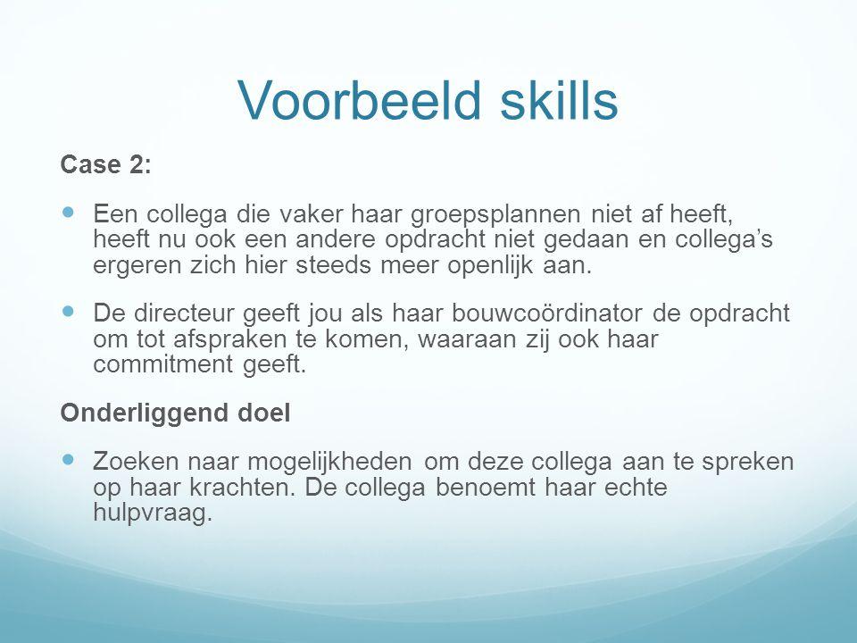 Voorbeeld skills Case 2: