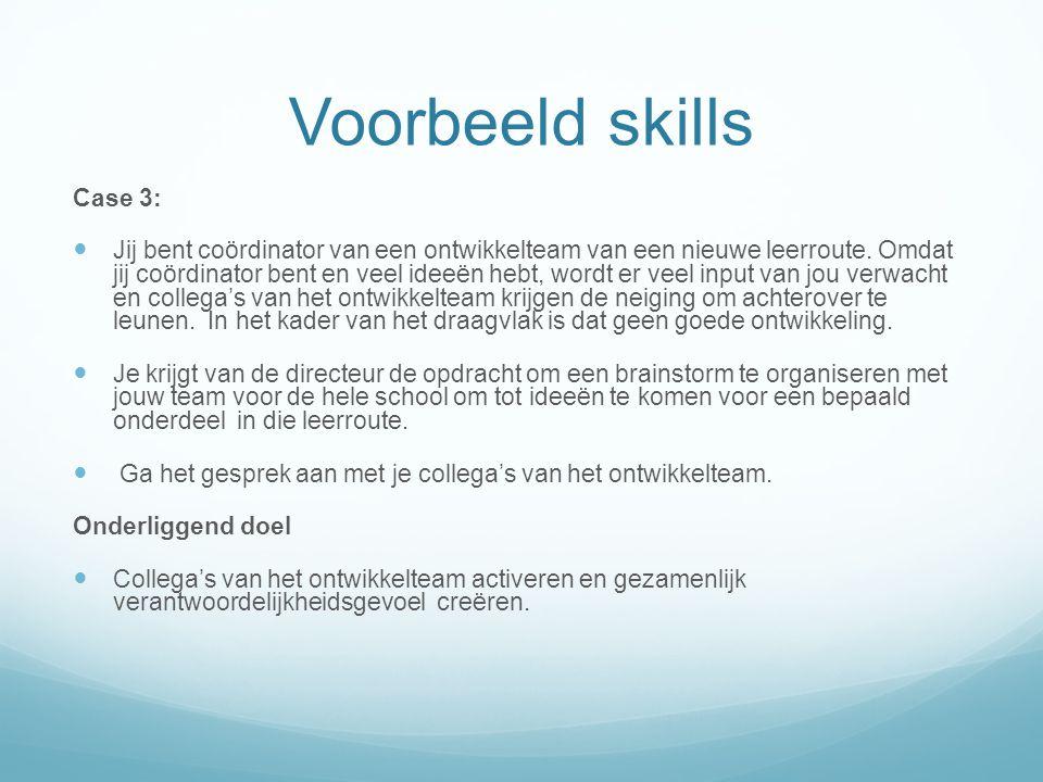 Voorbeeld skills Case 3: