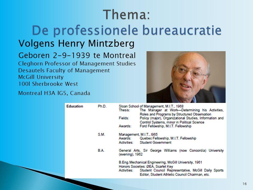 Thema: De professionele bureaucratie