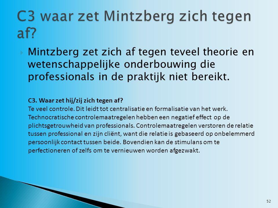 C3 waar zet Mintzberg zich tegen af