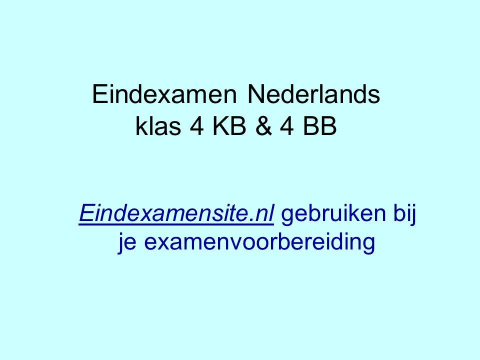 Eindexamen Nederlands klas 4 KB & 4 BB