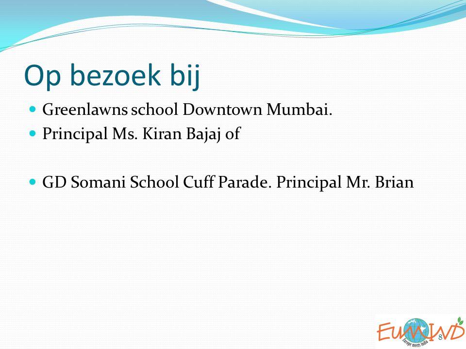 Op bezoek bij Greenlawns school Downtown Mumbai.