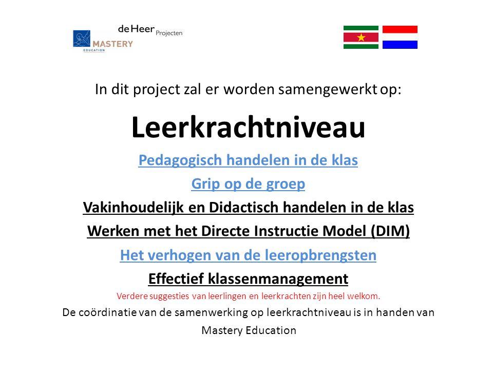 Leerkrachtniveau In dit project zal er worden samengewerkt op: