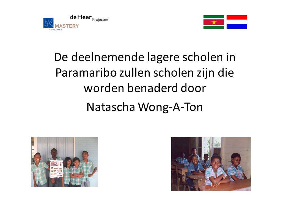 De deelnemende lagere scholen in Paramaribo zullen scholen zijn die worden benaderd door