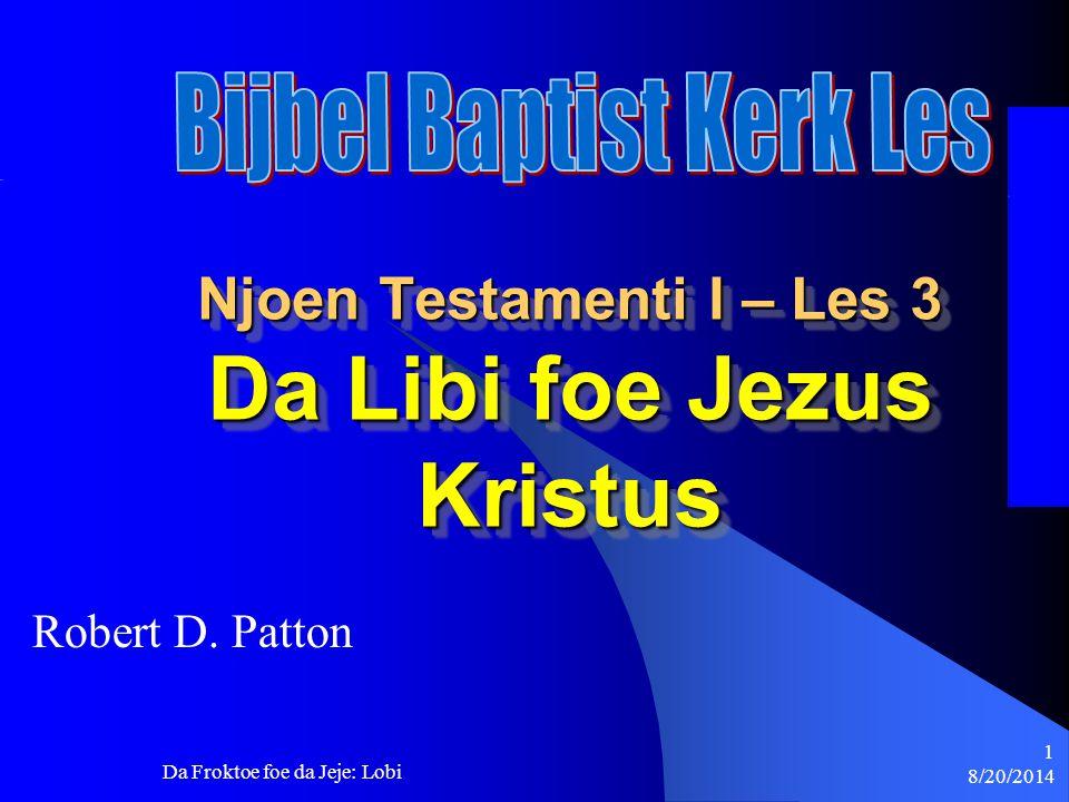 Njoen Testamenti I – Les 3 Da Libi foe Jezus Kristus