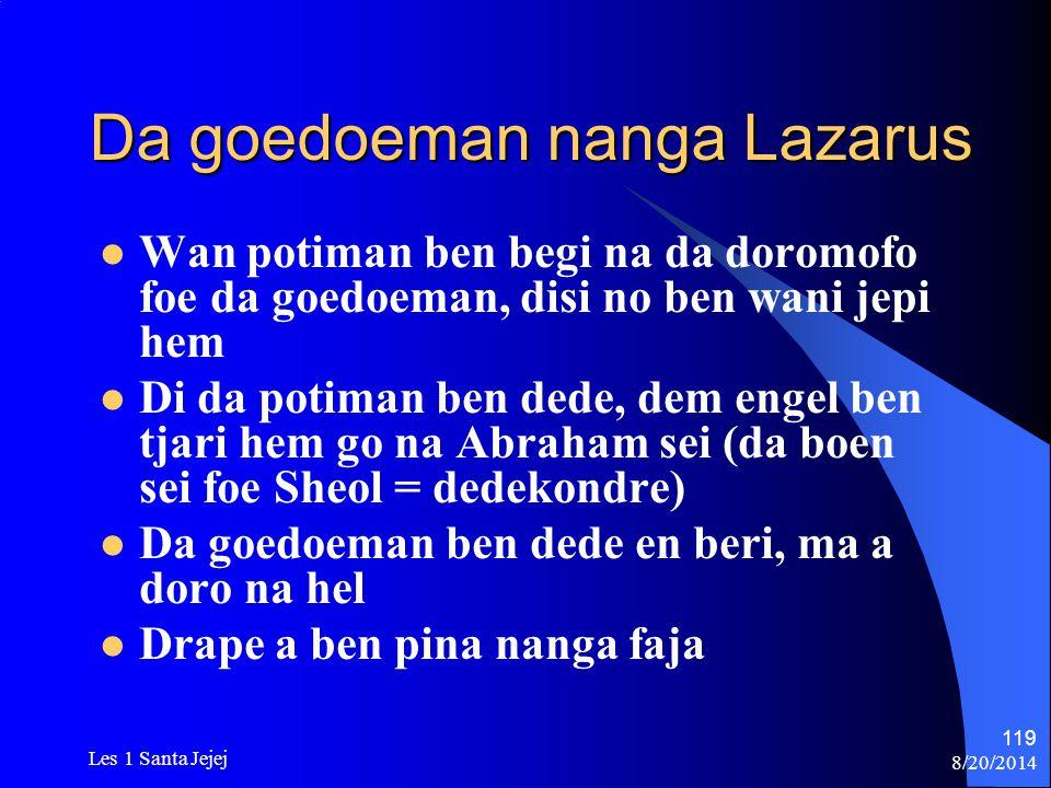 Da goedoeman nanga Lazarus