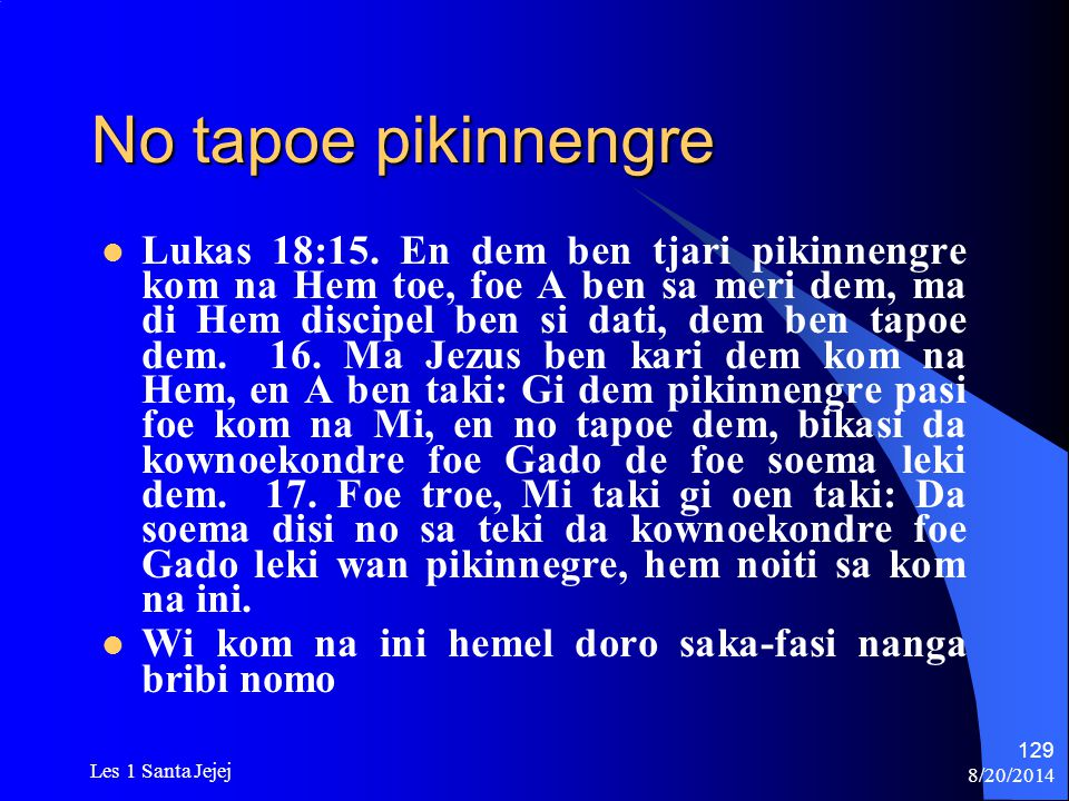 No tapoe pikinnengre