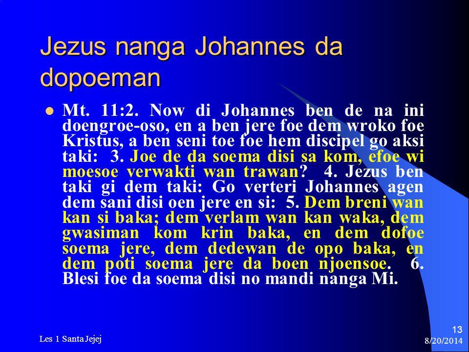 Jezus nanga Johannes da dopoeman