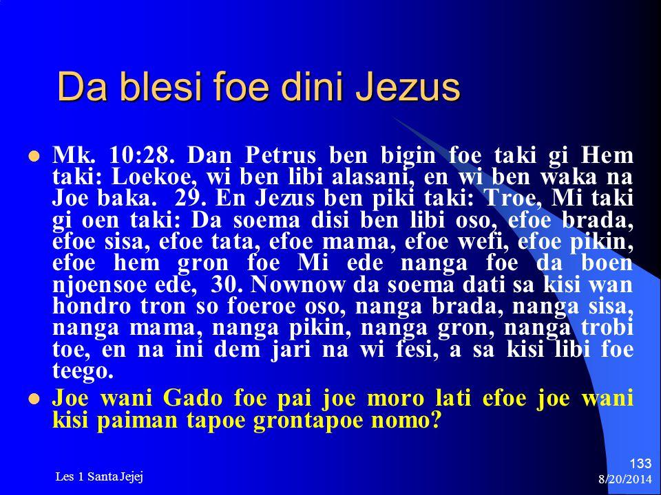 Da blesi foe dini Jezus