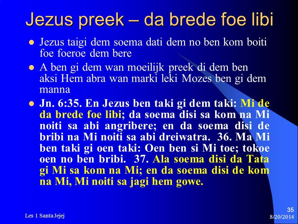 Jezus preek – da brede foe libi