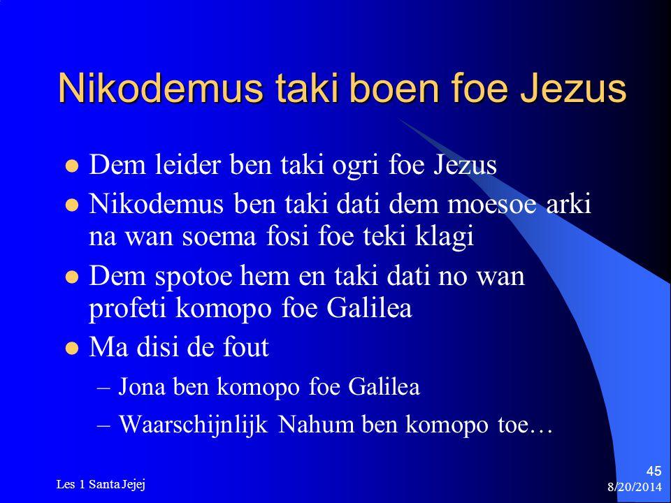 Nikodemus taki boen foe Jezus