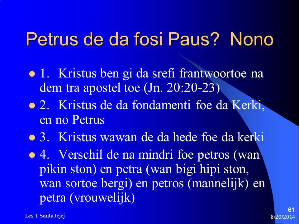 Petrus de da fosi Paus Nono