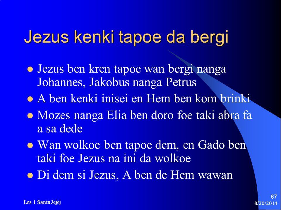Jezus kenki tapoe da bergi