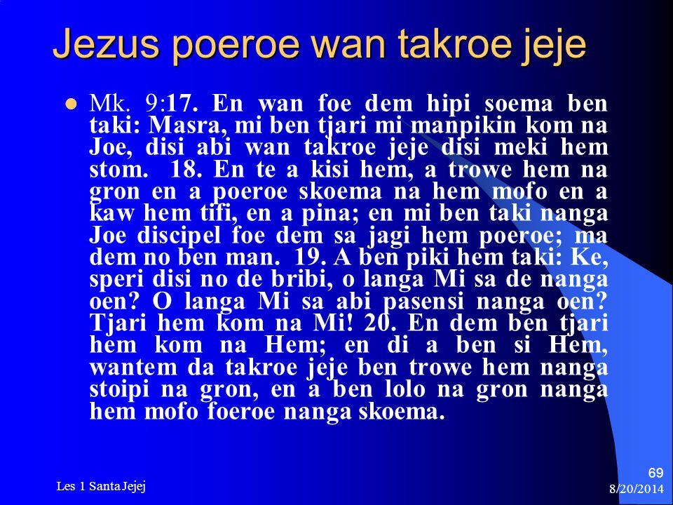 Jezus poeroe wan takroe jeje