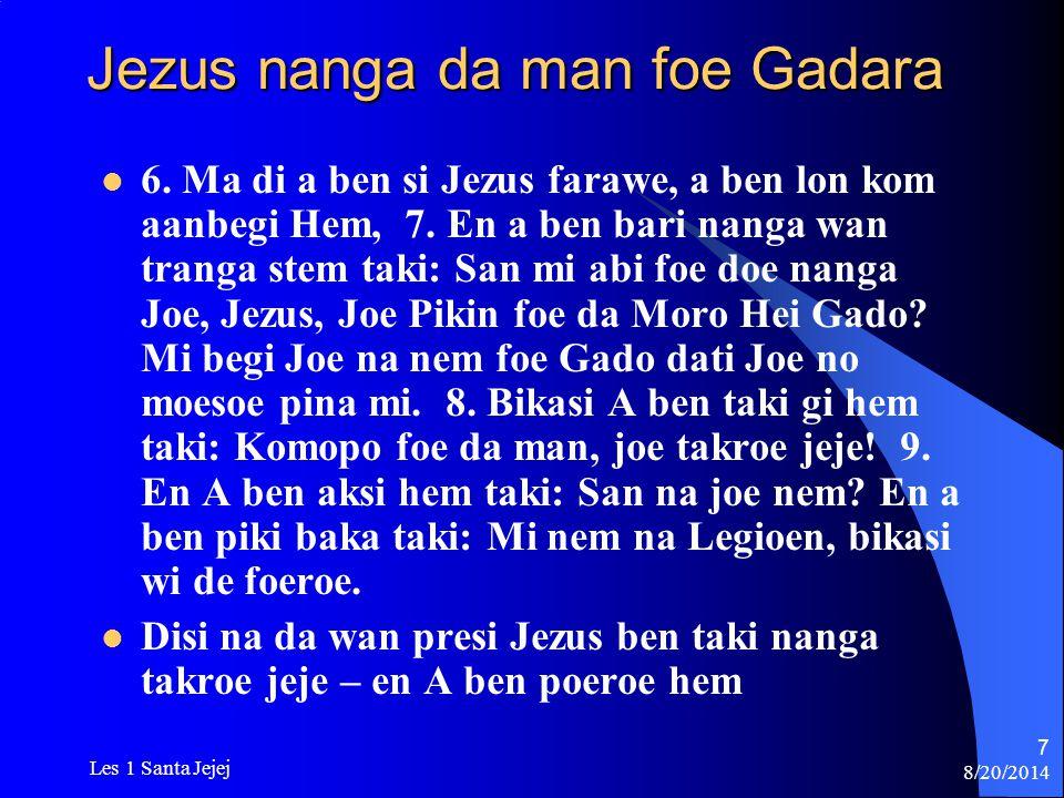 Jezus nanga da man foe Gadara
