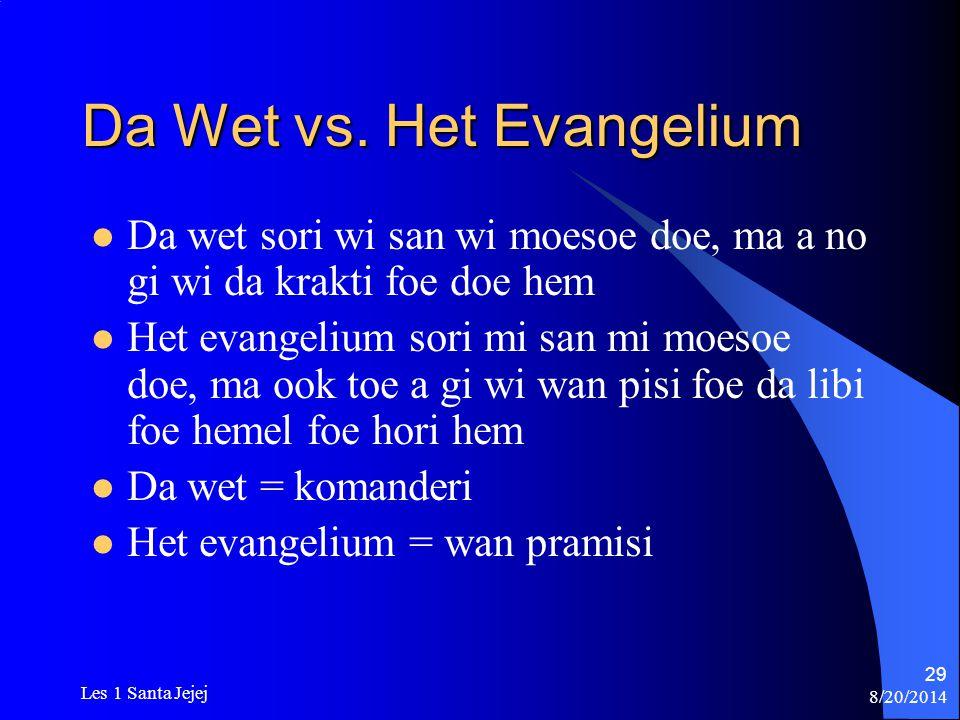 Da Wet vs. Het Evangelium