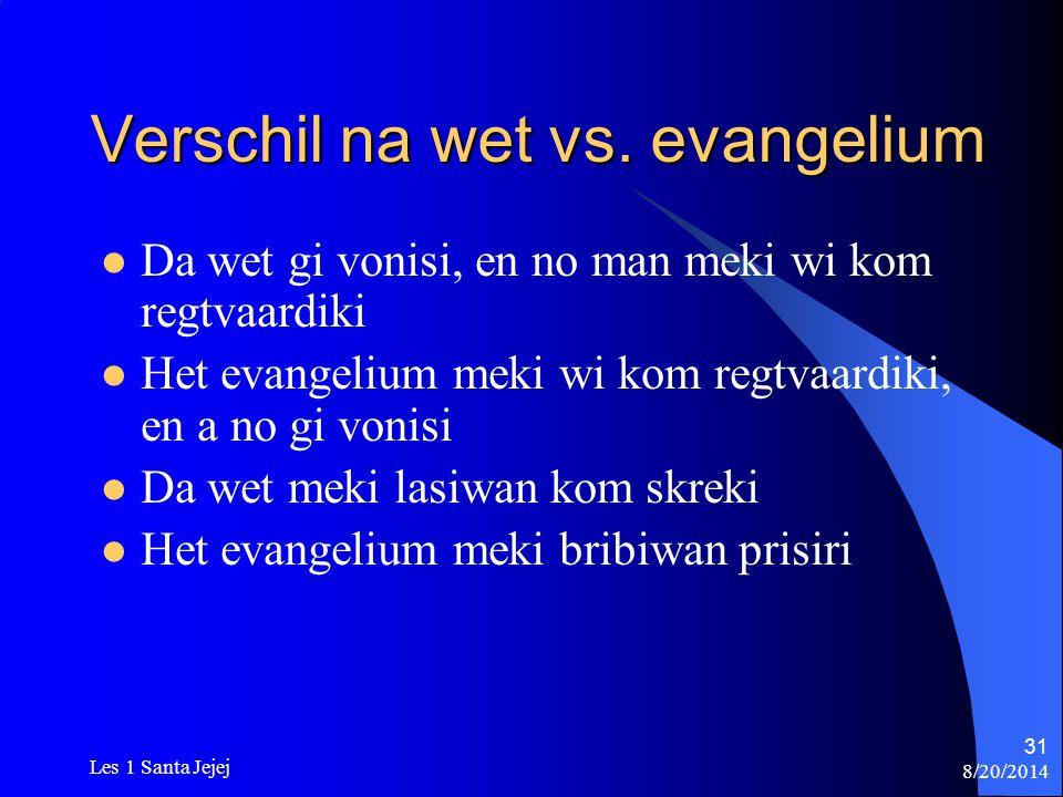 Verschil na wet vs. evangelium