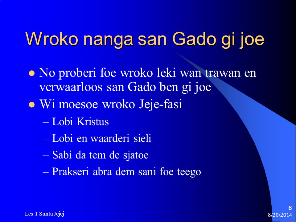 Wroko nanga san Gado gi joe