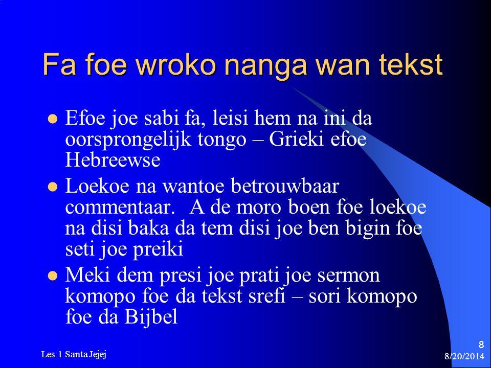 Fa foe wroko nanga wan tekst