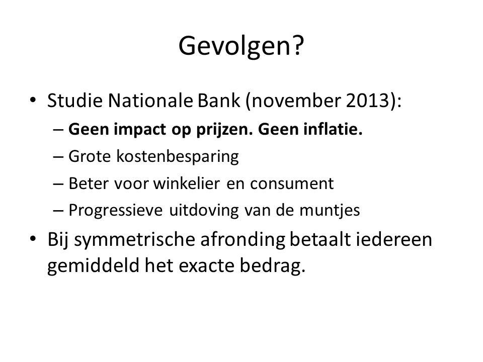 Gevolgen Studie Nationale Bank (november 2013):